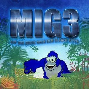 MIG3 - Auf der Suche nach dem Blauen Affen