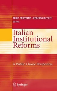Italian Institutional Reforms: A Public Choice Perspective