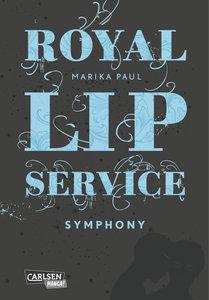 Royal Lip Service, Band 3