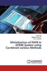 Minimization of PAPR in OFDM System using Combined various Metho