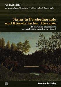 Natur in Psychotherapie und Künstlerischer Therapie