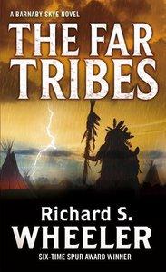 The Far Tribes: A Barnaby Skye Novel