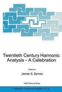 Twentieth Century Harmonic Analysis