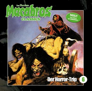 Macabros Classics-Der Horror-Trip Folge 6