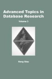 Advanced Topics in Database Research, Volume 3