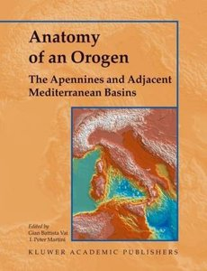 Anatomy of an Orogen: The Apennines and Adjacent Mediterranean B