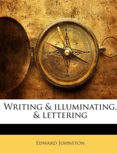 Writing & illuminating, & lettering