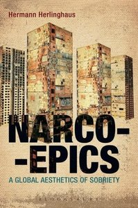 Narcoepics: A Global Aesthetics of Sobriety