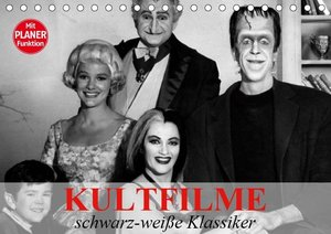 Kultfilme - schwarz-weiße Klassiker (Tischkalender 2019 DIN A5 q