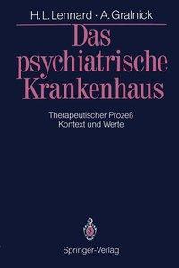 Das psychiatrische Krankenhaus