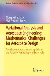 Variational Analysis and Aerospace Engineering: Mathematical Cha