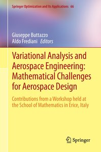 Variational Analysis and Aerospace Engineering: Mathematical Cha