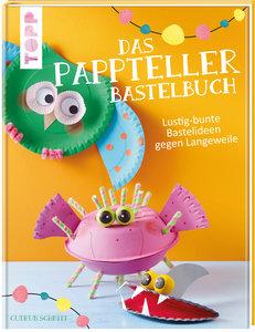 Das Pappteller-Bastelbuch