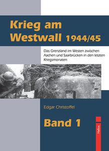 Krieg am Westwall 1944/45