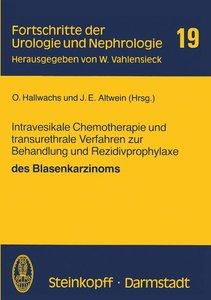 Intravesikale Chemotherapie und transurethrale Verfahren zur Beh