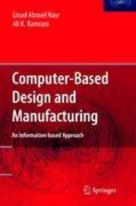 Computer Based Design and Manufacturing