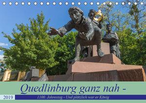 Quedlinburg ganz nah - 1100. Jahrestag - Und plötzlich war er Kö