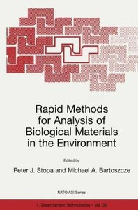 Rapid Methods for Analysis of Biological Materials in the Enviro