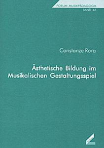 Ästhetische Bildung im Musikalischen Gestaltungsspiel