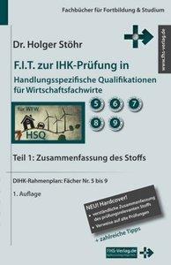 F.I.T. zur IHK-Prüfung in Handlungsspezifische Qualifikationen f