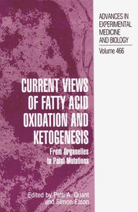 Current Views of Fatty Acid Oxidation and Ketogenesis