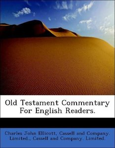 Old Testament Commentary For English Readers.