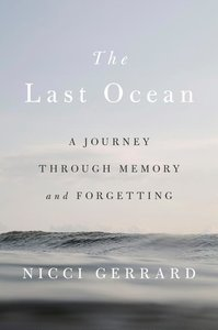 The Last Ocean: A Journey Through Memory and Forgetting