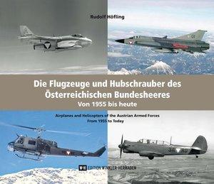 Die Flugzeuge und Hubschrauber des Österreichischen Bundesheeres
