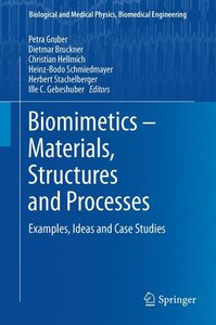Biomimetics - Materials, Structures and Processes