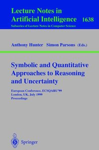 Symbolic and Quantitative Approaches to Reasoning and Uncertaint