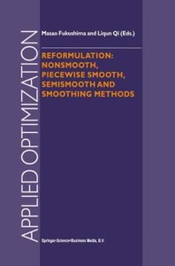 Reformulation: Nonsmooth, Piecewise Smooth, Semismooth and Smoot