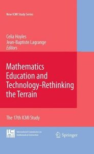 Mathematics Education and Technology-Rethinking the Terrain