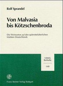 Von Malvasia bis Kötzschenbroda