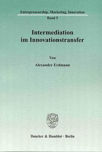 Intermediation im Innovationstransfer