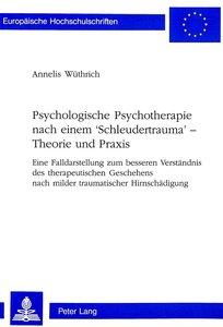 Psychologische Psychotherapie nach einem 'Schleudertrauma' - The