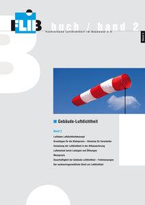Gebäude-Luftdichtheit, Band 2