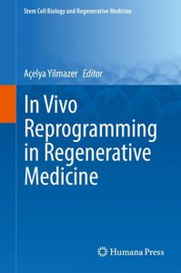 In Vivo Reprogramming in Regenerative Medicine