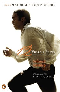 12 Years a Slave. Movie Tie-In