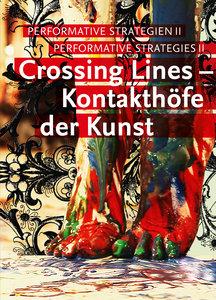 Crossing Lines - Kontakthöfe der Kunst