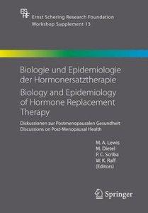 Biologie und Epidemiologie der Hormonersatztherapie - Biology an