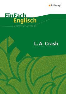 L.A. Crash: Filmanalyse. EinFach Englisch Unterrichtsmodelle