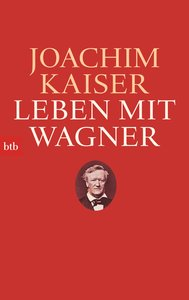Leben mit Wagner
