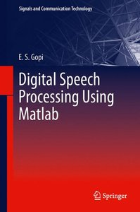 Digital Speech Processing Using Matlab