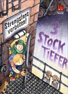 Strengstens verboten 02 - Drei Stock tiefer