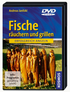 Erfolgreich angeln: Fische räuchern und grillen
