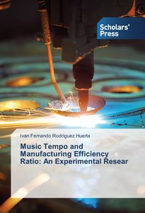 Music Tempo and Manufacturing Efficiency Ratio: An Experimental