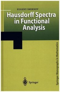 Hausdorff Spectra in Functional Analysis
