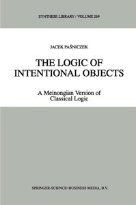 The Logic of Intentional Objects