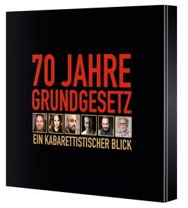 70 Jahre Grundgesetz. Ein Kabarettistischer Blick.
