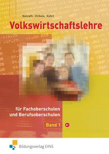 Volkswirtschaftslehre 1. Lehrbuch. Bayern